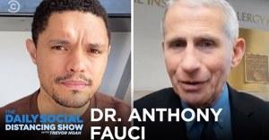 Trevor Noah interviews Dr. Fauci